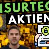 10 Insurtech Aktien: Interessante digitale Versicherungsunternehmen in einer Branche vor Disruption